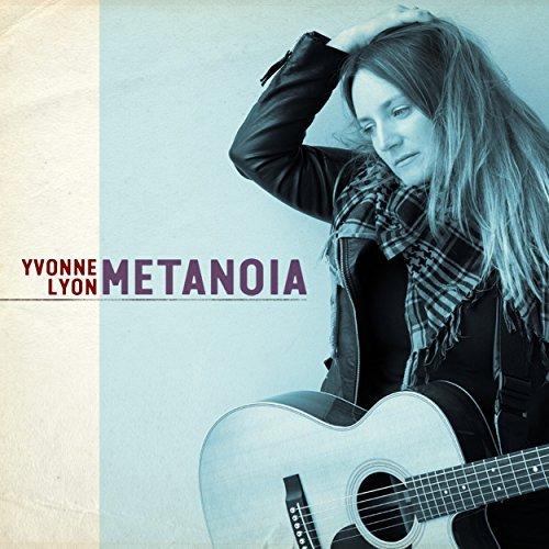 Yvonne Lyon Metanoia